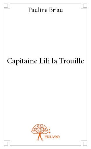 Capitaine Lili la Trouille