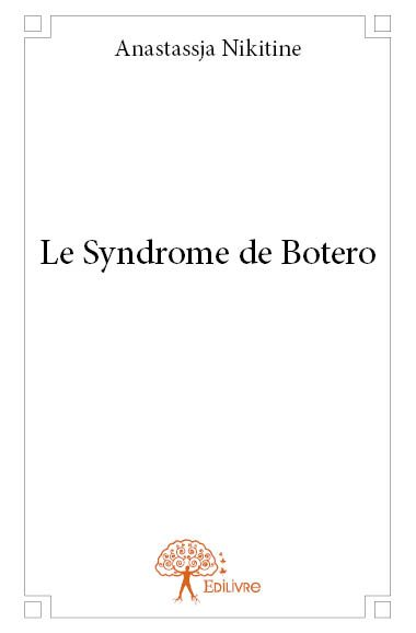 Le Syndrome de Botero