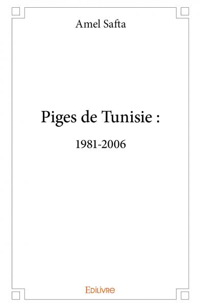 Piges de Tunisie 1981-2006