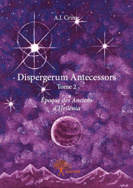 Dispergerum Antecessors Tome 2