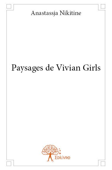 Paysages de Vivian Girls