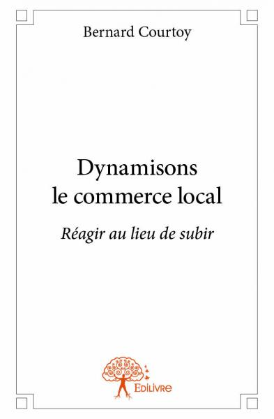 Dynamisons le commerce local