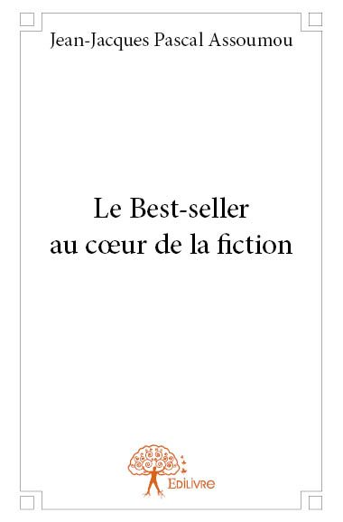 Le Best-seller au cœur de la fiction
