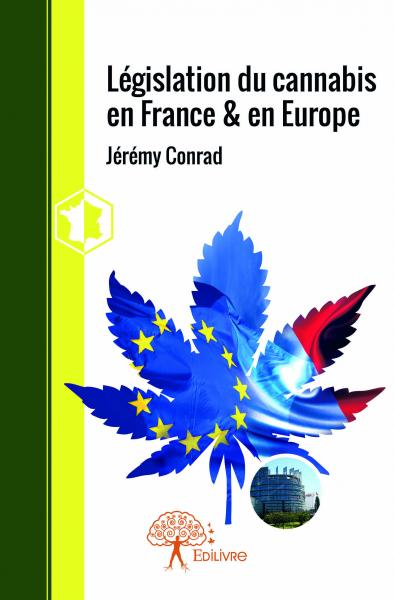 Législation du cannabis en France & en Europe