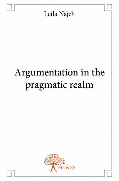 Argumentation in the pragmatic realm