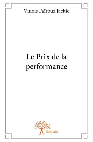 Le Prix de la performance