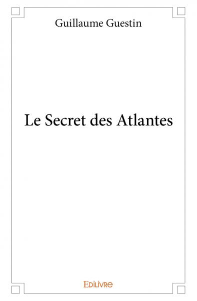 Le Secret des Atlantes