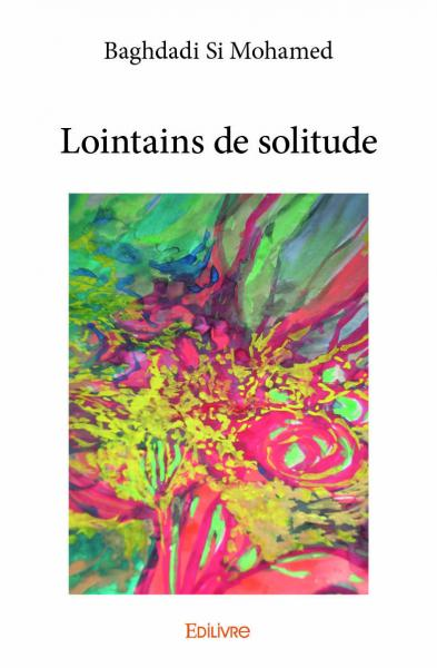 Lointains de solitude