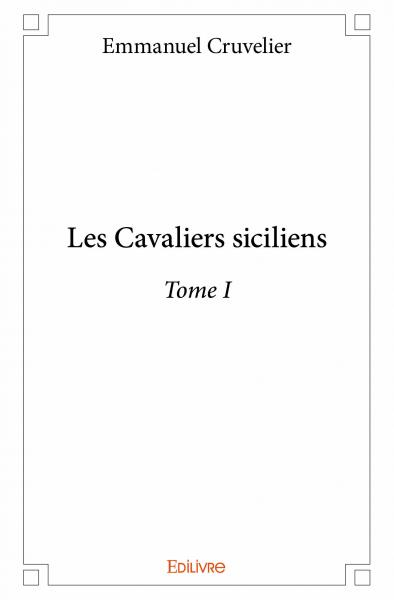 Les Cavaliers siciliens - Tome I