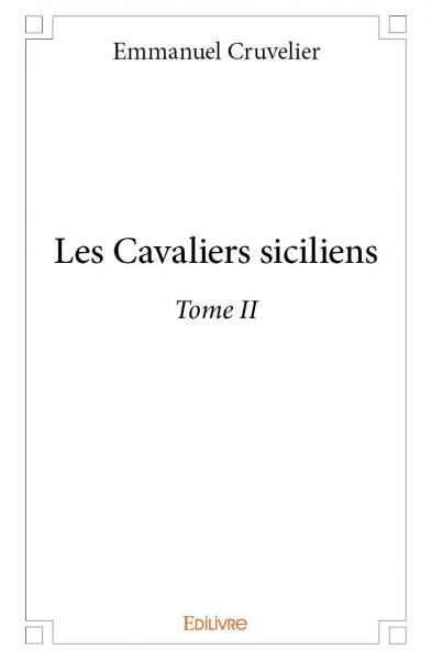 Les Cavaliers siciliens - Tome II