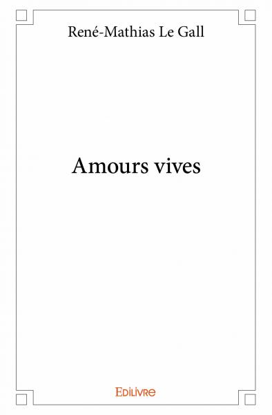Amours vives