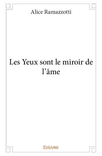 Les yeux sont le miroir de l 39 me for Miroir de l ame