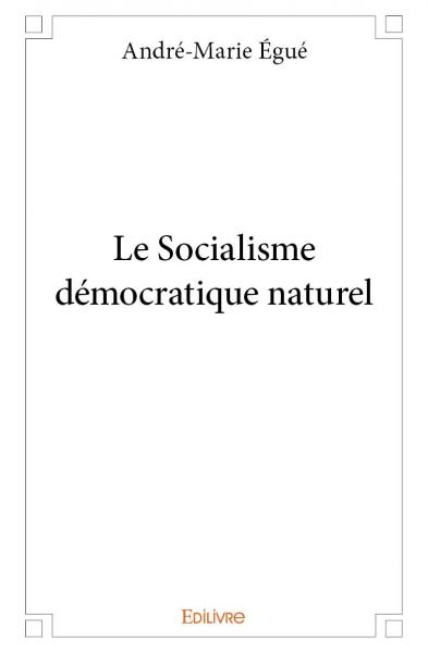 Le Socialisme démocratique naturel