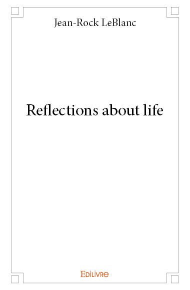 Reflections about life