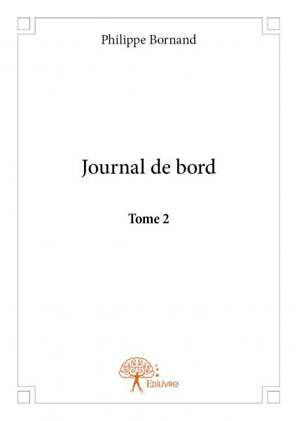 Journal de bord - Tome 2