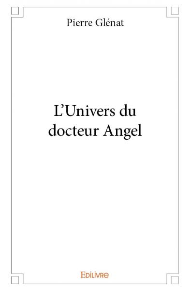 L'Univers du docteur Angel