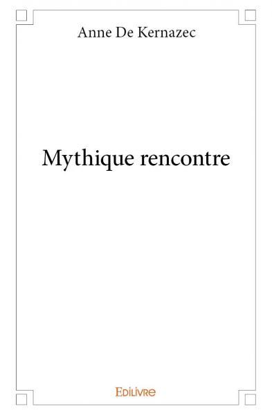 Mythique rencontre