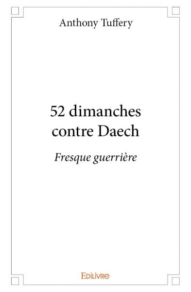 52 dimanches contre Daech