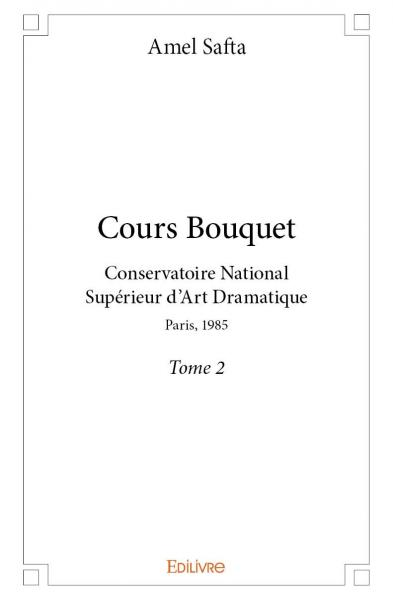 Cours Bouquet  - Tome 2