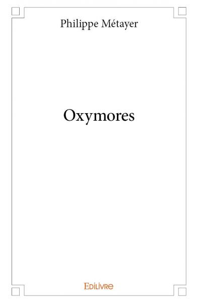 Oxymores
