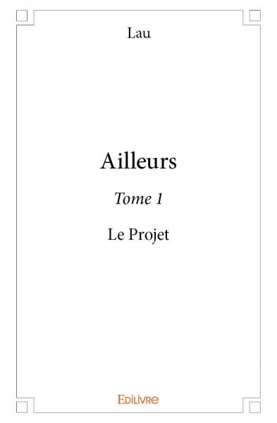 Ailleurs - Tome 1