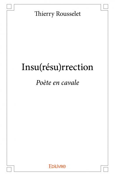 Insu(résu)rrection