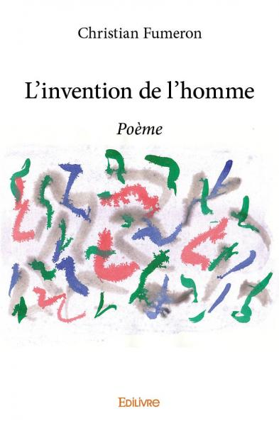L'invention de l'homme