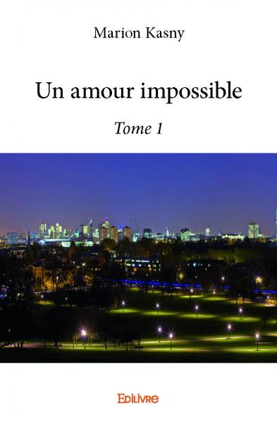 Un amour impossible – Tome 1