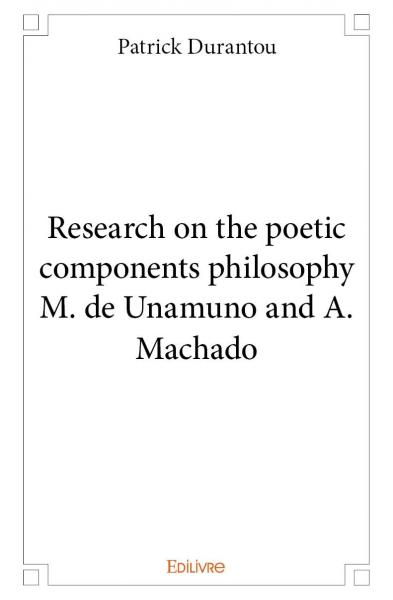 Research on the poetic components philosophy M. de Unamuno and A. Machado