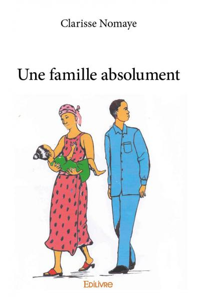 Une famille absolument