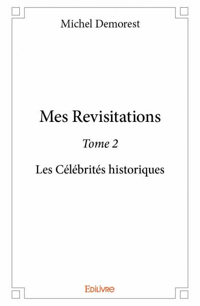 Mes Revisitations - Tome 2