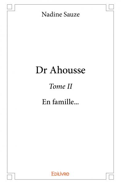 Dr Ahousse - Tome II