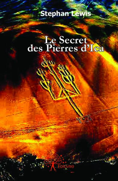 Le secret des pierres d\'Ica