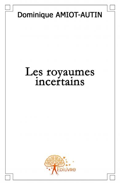 Les Royaumes incertains