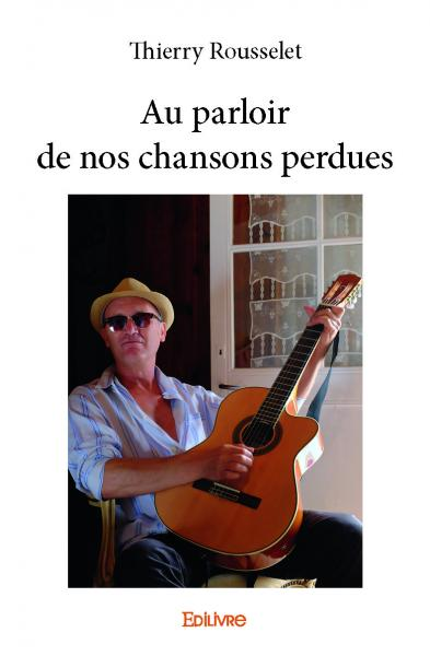 Au parloir de nos chansons perdues