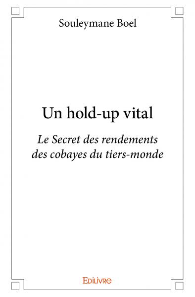 Un hold-up vital