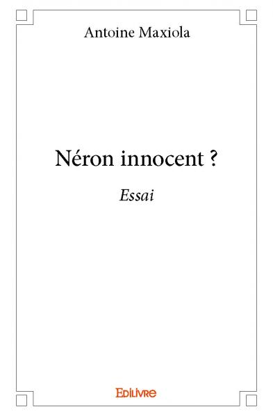 Néron innocent ?