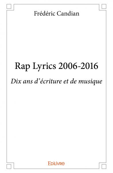 Rap Lyrics 2006-2016