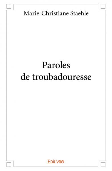 Paroles de troubadouresse