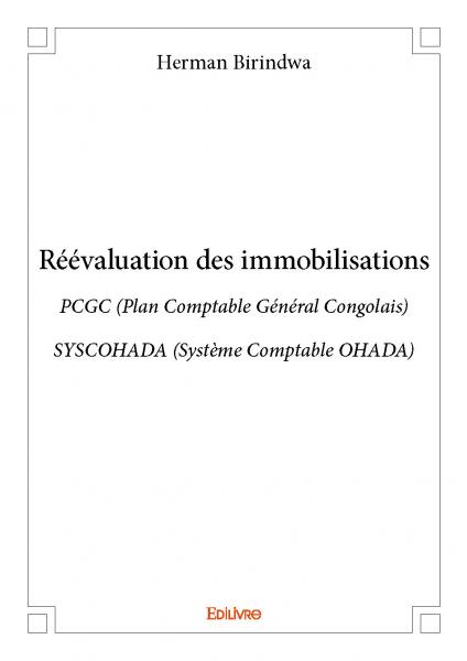 r u00e9 u00e9valuation des immobilisations
