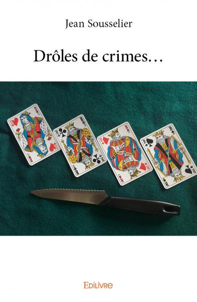 Drôles de crimes…