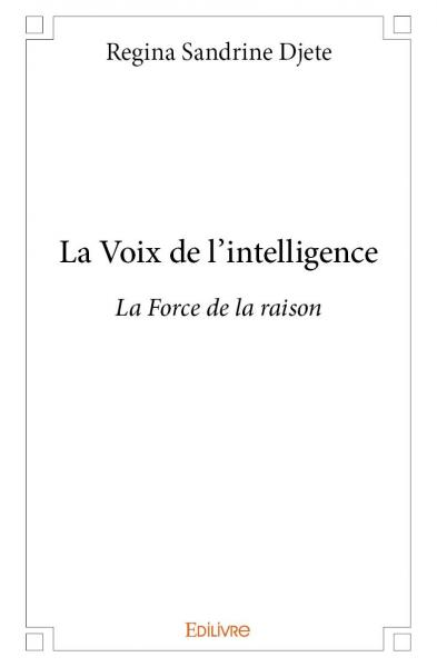 La Voix de l'intelligence