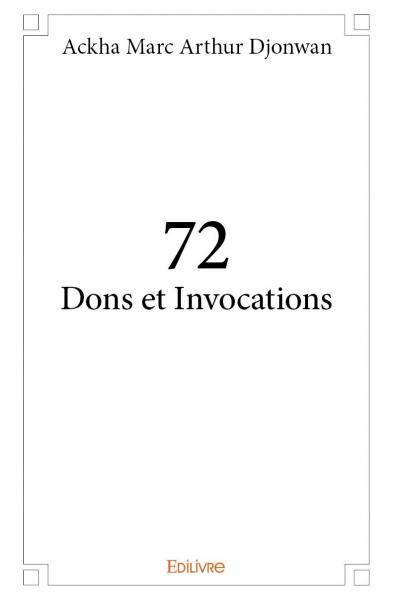 72 dons et invocations