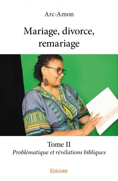 Mariage, divorce, remariage – Tome II
