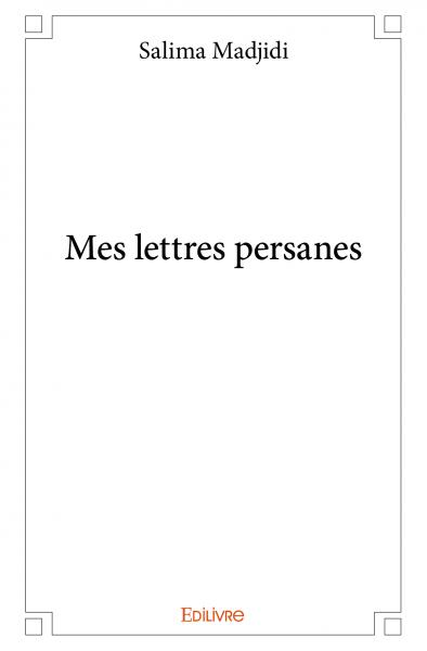 Mes lettres persanes