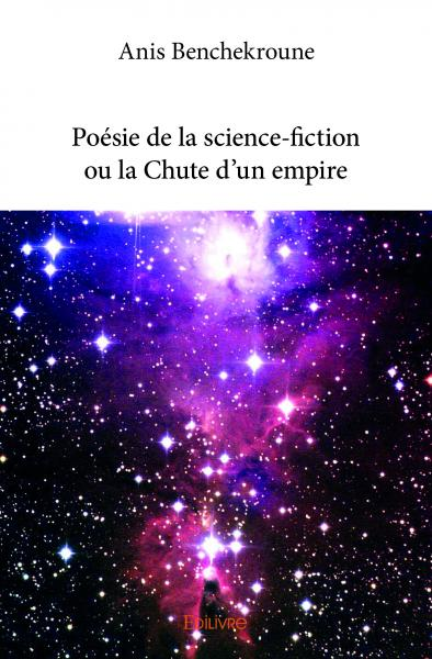 Poésie de la science-fiction ou la Chute d'un empire