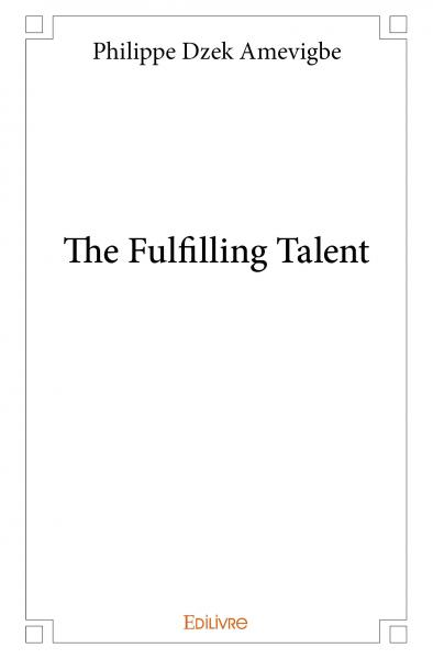 The Fulfilling Talent