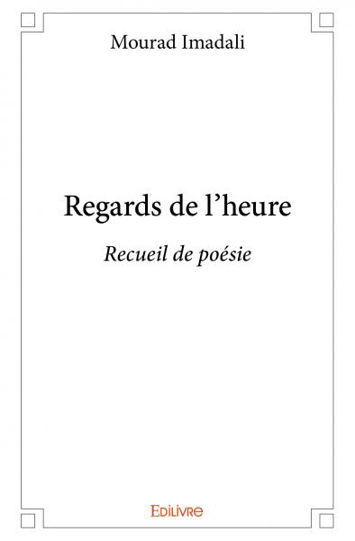 Regards de l'heure