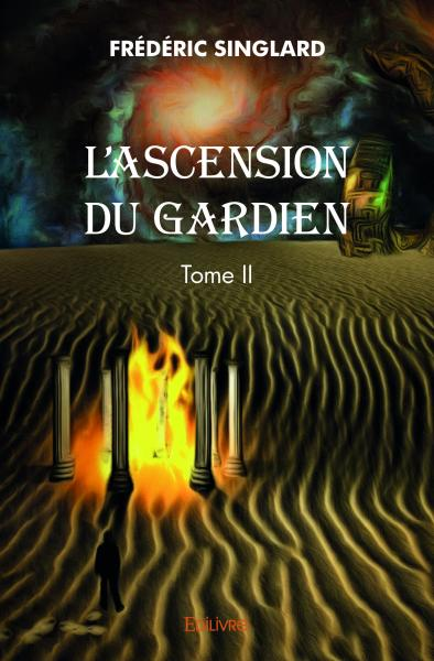 L'Ascension du gardien – Tome II