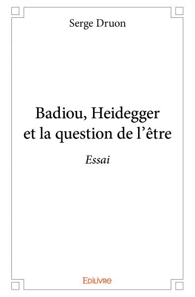 Badiou, Heidegger et la question de l'être